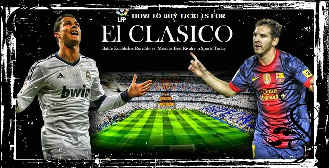 Barcelona vs Real Madrid tickets