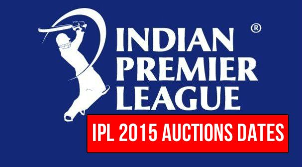 IPL auction date 2015