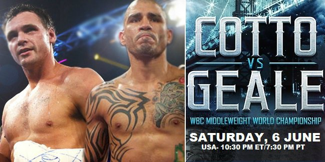 Cotto vs Geale Live Streaming