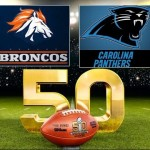 Super Bowl 2016 Date, Start Time (Panthers vs Broncos)