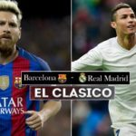 How To Watch FC Barcelona vs Real Madrid (El Clasico) Live Online From Anywhere ?