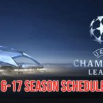 UEFA Champions League 2016-17 Schedule (Confirmed)