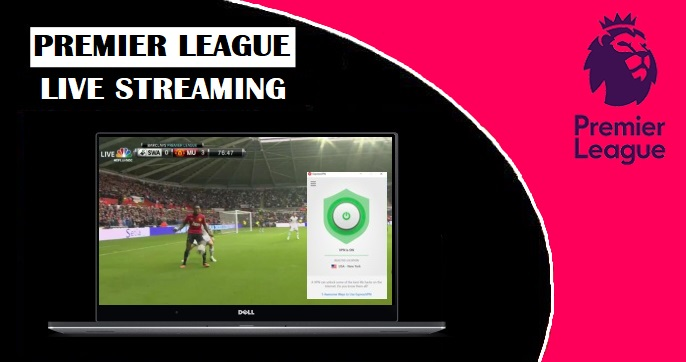 Watch premier league free live