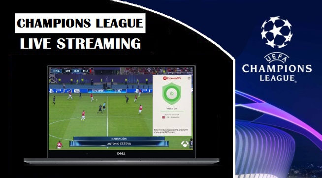 Watch Champions League free live